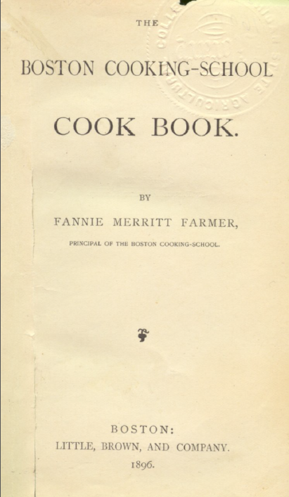 The Boston Cooking School Cookbook.