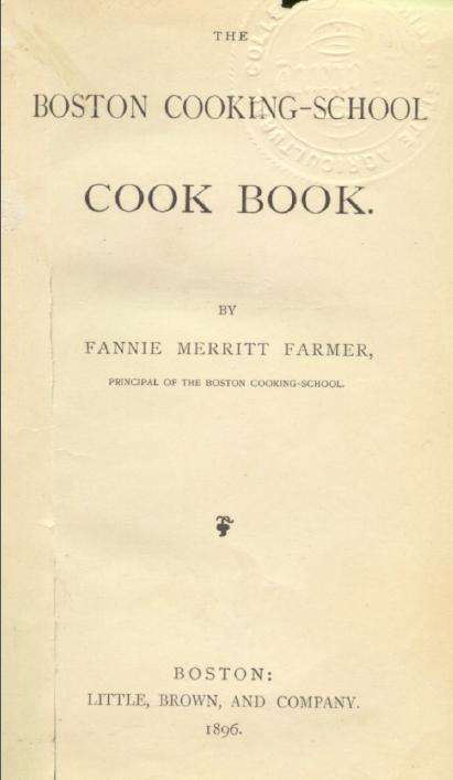 The Boston Cooking School Cookbook.